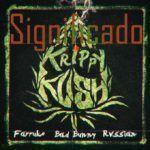Significado de Krippy Kush